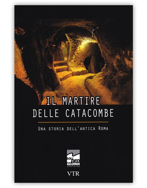 Il martire delle catacombe